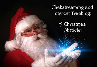 Clickstreaming and Interest Tracking - A Christmas Miracle!